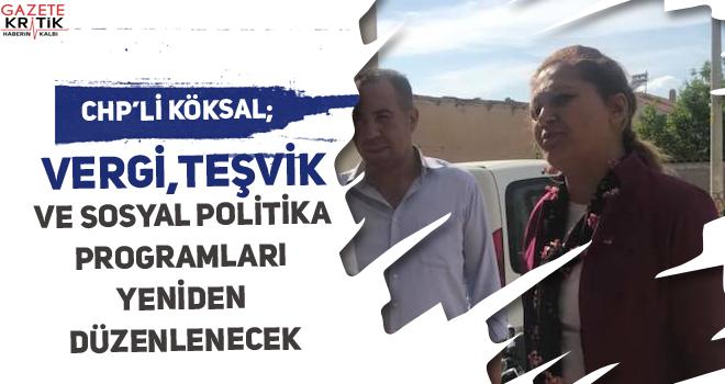 CHP'li Burcu Köksal; Vergi, teşvik ve sosyal politika...