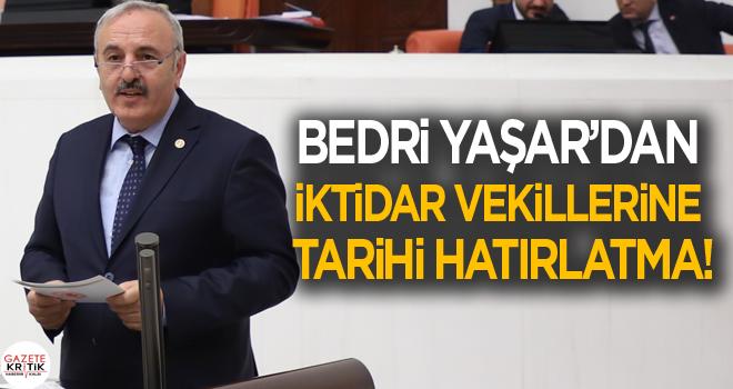 İYİ PARTİ SAMSUN MİLLETVEKİLİ BEDRİ YAŞAR'DAN...