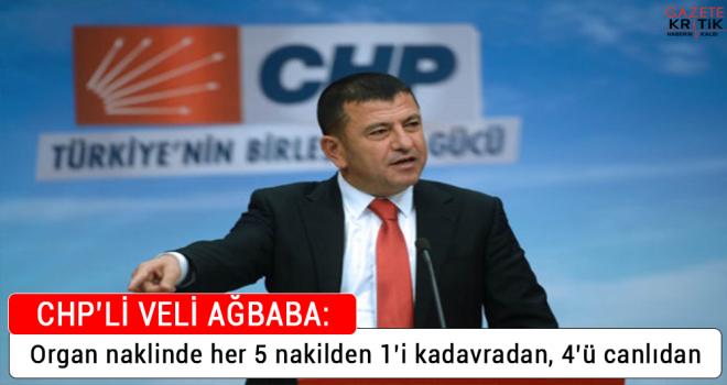 CHP'li Veli Ağbaba, Organ bağışı için Araştırma...