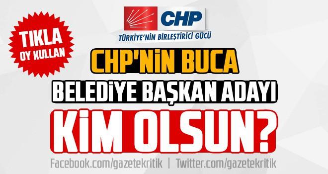 CHP'nin Buca Belediye başkan adayı kim olsun?