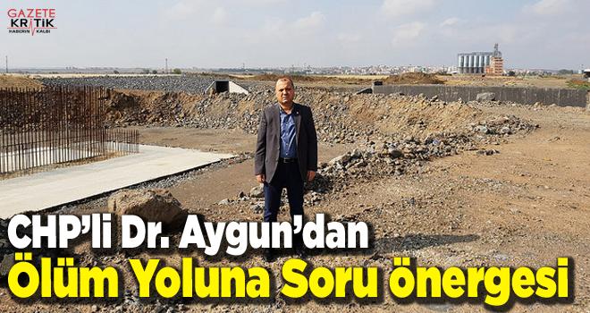CHP'li Dr. Aygun'dan Ölüm Yoluna Soru önergesi