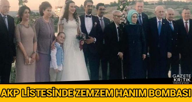 AKP listesinde Zemzem Hanım bombası