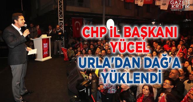 CHP İL BAŞKANI YÜCEL URLA'DAN DAĞ'A YÜKLENDİ