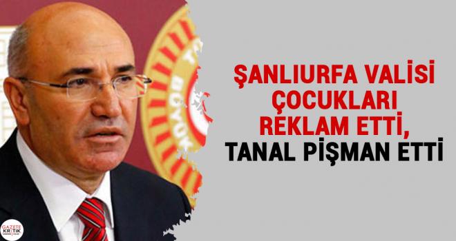 ŞANLIURFA VALİSİ ÇOCUKLARI REKLAM ETTİ, TANAL...