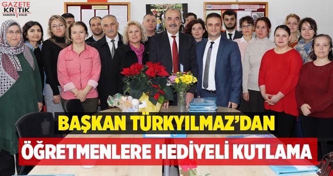 BAŞKAN TÜRKYILMAZ'DAN ÖĞRETMENLERE HEDİYELİ...