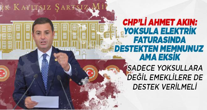 CHP'Lİ AHMET AKIN:İKTİDAR, CHP'DEN ESİNLENMEYE...