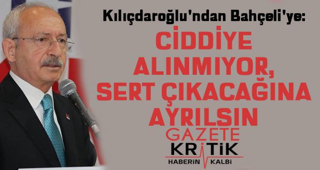 Kılıçdaroğlu'ndan Bahçeli'ye: Ciddiye alınmıyor,...