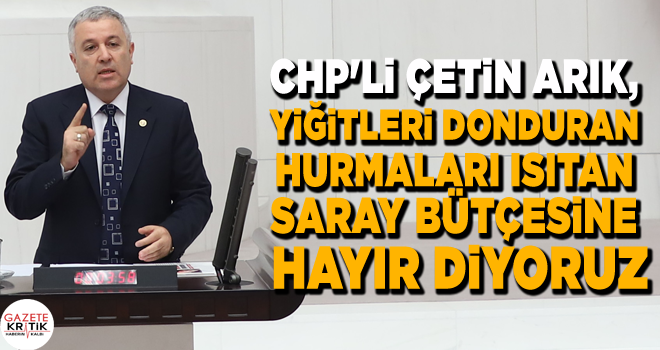 CHP'Lİ ÇETİN ARIK,YİĞİTLERİ DONDURAN HURMALARI...