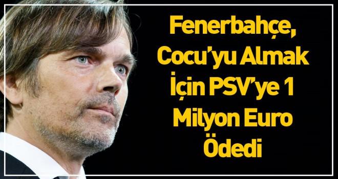 Fenerbahçe, Cocu'yu Almak İçin PSV'ye 1 Milyon...