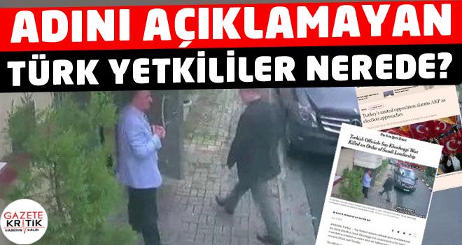 İsmini açıklamayan Türk yetkililer neden Türk...