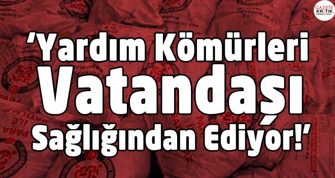 CHP'li Bayram Yılmazkaya: Yardım Kömürleri Vatandaşı...