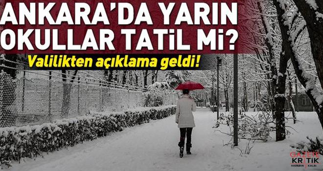 Ankara'da okullar tatil mi? Valilik açıkladı