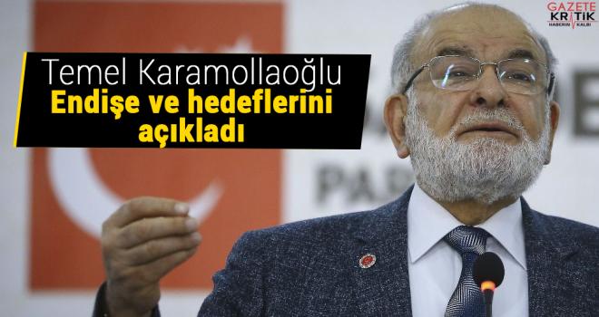 Temel Karamollaoğlu, endişe ve hedeflerini açıkladı