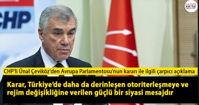 CHP'li Ünal Çeviköz'den Avrupa Parlamentosu'nun...