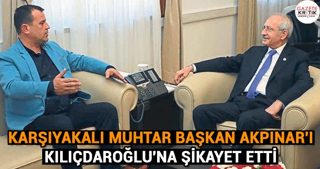 KARŞIYAKALI MUHTAR BAŞKAN AKPINAR'I KILIÇDAROĞLU'NA...