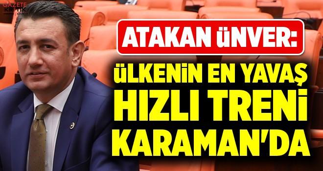 İSMAİL ATAKAN ÜNVER: ÜLKENİN EN YAVAŞ HIZLI...