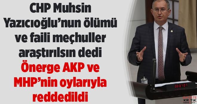 Muhsin Yazıcıoğlu'nun ölümü ve faili meçhul...