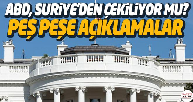 ABD, Suriye'den çekiliyor mu? Peş peşe açıklamalar