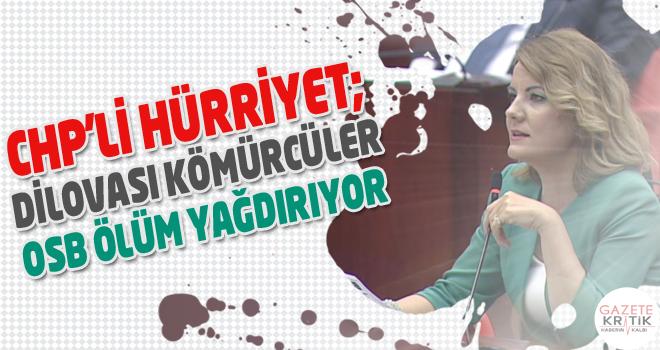 CHP'li Hürriyet; Dilovası Kömürcüler OSB ölüm...