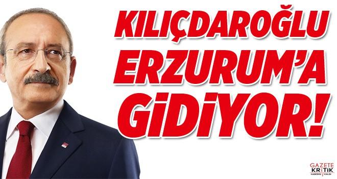 Kılıçdaroğlu Erzurum'a Gidiyor!