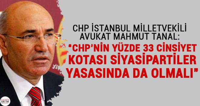 CHP'Lİ MAHMUT TANAL'DAN SİYASİ PARTİLER YASASINDA...