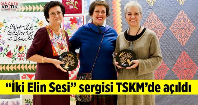 İki Elin Sesi sergisi TSKM'de açıldı