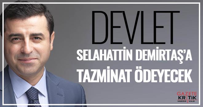 Devlet, Selahattin Demirtaş'a tazminat ödeyecek