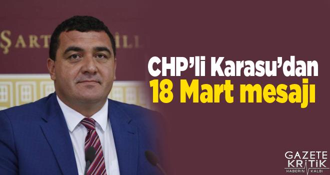 CHP'li Karasu'dan 18 Mart mesajı