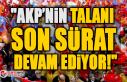 """""""AKP'nin Talanı Son Sürat Devam Ediyor!"""""""