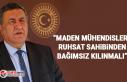 "CHP'li Gürer: ""Maden mühendisleri ruhsat..."