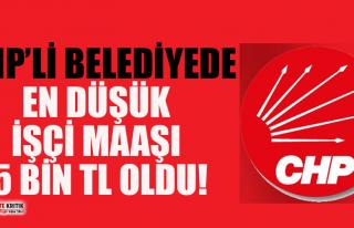 CHP'li belediyede en düşük işçi maaşı...