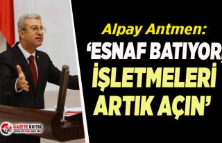 CHP'li Antmen'den salgın nedeniyle kapatılan...