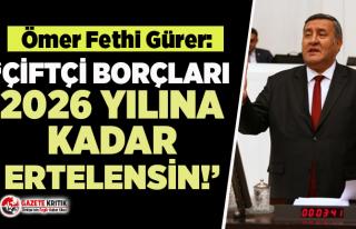 CHP'li Gürer: Çiftçilerin tarım kredi kooperatiflerine...