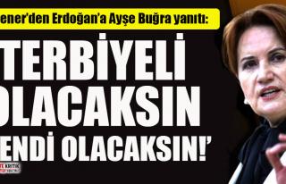 Meral Akşener'den Erdoğan'a 'Ayşe Buğra'...